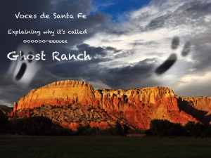Ghost Ranch: Where did it get its name?