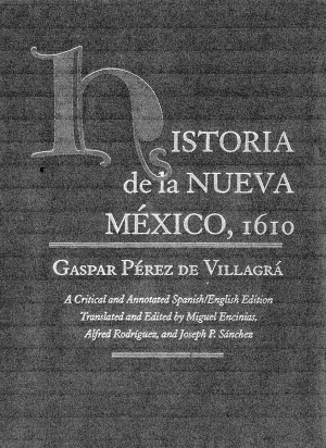 Historia de la Nueva Mexico, 1610: A Critical and Annotated Spanish/English Edition